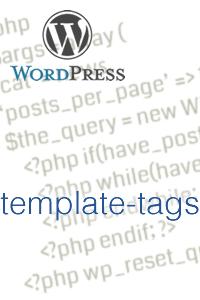 WordPressでよく使うテンプレートタグのまとめ【インクルード・出力・ループタグ】