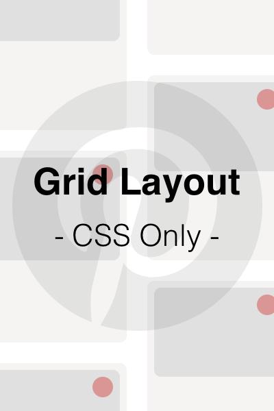 CSSのみで実装するPinterest風グリッドレイアウトを作成する
