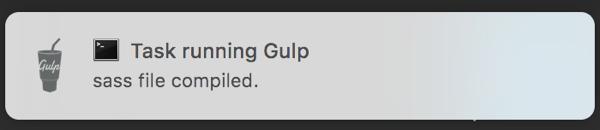 Gulpでファイル更新監視とエラー検知・通知でSassのコンパイルを効率化する